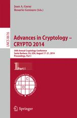 Advances in Cryptology – CRYPTO 2014
