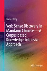 Verb Sense Discovery in Mandarin Chinese—A Corpus based Knowledge-Intensive Approach