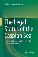 The Legal Status of the Caspian Sea