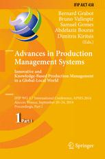 Advances in Production Management Systems. Innovative and Knowledge-Based Production Management in a Global-Local World