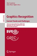 Graphics Recognition. Current Trends and Challenges