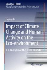 Impact of Climate Change and Human Activity on the Eco-environment