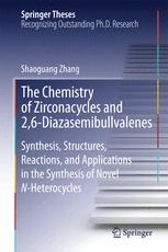 The Chemistry of Zirconacycles and 2,6-Diazasemibullvalenes