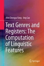 Text Genres and Registers: The Computation of Linguistic Features