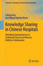 Knowledge Sharing in Chinese Hospitals