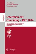Entertainment Computing – ICEC 2014