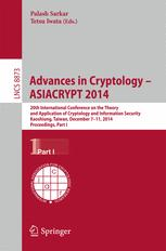 Advances in Cryptology – ASIACRYPT 2014