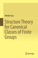Structure Theory for Canonical Classes of Finite Groups