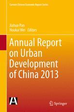 Annual Report on Urban Development of China 2013