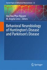 Behavioral Neurobiology of Huntington's Disease and Parkinson's Disease