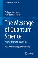 The Message of Quantum Science