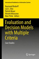 Evaluation and Decision Models with Multiple Criteria