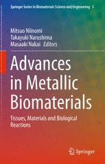 Advances in Metallic Biomaterials