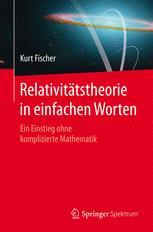 Relativitätstheorie in einfachen Worten