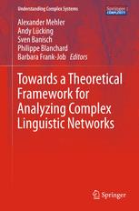 Towards a Theoretical Framework for Analyzing Complex Linguistic Networks