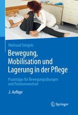 Bewegung, Mobilisation und Lagerung in der Pflege