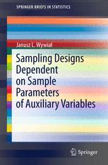 Sampling Designs Dependent on Sample Parameters of Auxiliary Variables