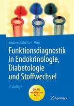 Funktionsdiagnostik in Endokrinologie, Diabetologie und Stoffwechsel