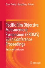 Pacific Rim Objective Measurement Symposium (PROMS) 2014 Conference Proceedings