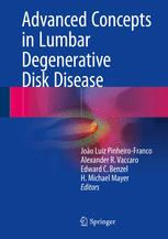 Advanced Concepts in Lumbar Degenerative Disk Disease