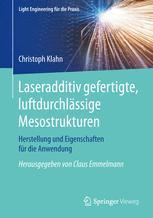 Laseradditiv gefertigte, luftdurchlässige Mesostrukturen