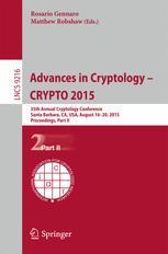 Advances in Cryptology -- CRYPTO 2015