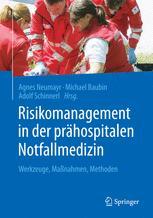 Risikomanagement in der prähospitalen Notfallmedizin