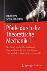 Pfade durch die Theoretische Mechanik 1
