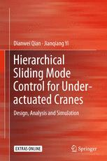 Hierarchical Sliding Mode Control for Under-actuated Cranes