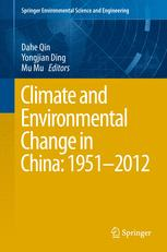 Climate and Environmental Change in China: 1951–2012