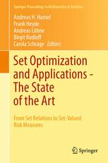 Set Optimization and Applications - The State of the Art