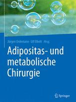 Adipositas- und metabolische Chirurgie
