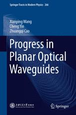 Progress in Planar Optical Waveguides