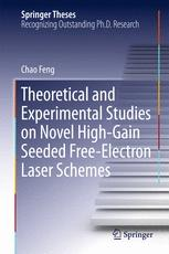 Theoretical and Experimental Studies on Novel High-Gain Seeded Free-Electron Laser Schemes