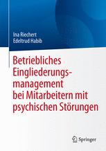 Betriebliches Eingliederungsmanagement bei Mitarbeitern mit psychischen Störungen