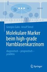 Molekulare Marker beim high-grade Harnblasenkarzinom