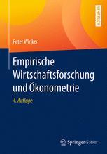 Aufgabe und Prinzip der empirischen Wirtschaftsforschung