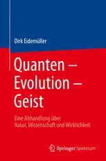 Quanten – Evolution – Geist