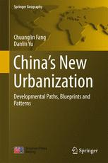 China's New Urbanization by Chuanglin Fang and Danlin Yu