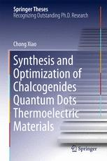Synthesis and Optimization of Chalcogenides Quantum Dots Thermoelectric Materials