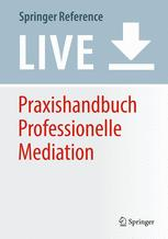 Praxishandbuch Professionelle Mediation