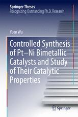 Controlled Synthesis of Pt-Ni Bimetallic Catalysts and Study of Their Catalytic Properties