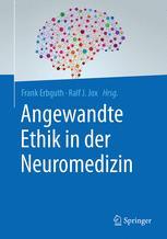 Angewandte Ethik in der Neuromedizin
