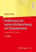 Einführung in die numerische Berechnung von Finanzderivaten