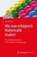 Wie man erfolgreich Mathematik studiert