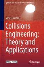 Collisions Engineering: Theory and Applications