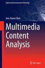 Multimedia Content Analysis