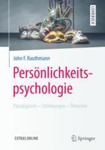 Persönlichkeitspsychologie: Paradigmen – Strömungen – Theorien