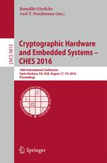 Cryptographic Hardware and Embedded Systems – CHES 2016