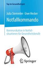 Notfallkommando – Kommunikation in Notfallsituationen für Gesundheitsberufe